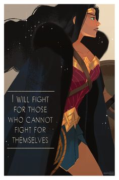 I will fight for those who cannot fight for themselves