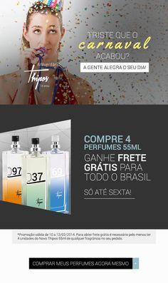 THIPOS | Email Marketing - Compre 4 perfumes 55ml e ganhe frete grátis