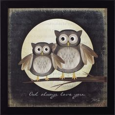 Owl Always Love You by Marla Rae Framed Painting Print