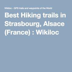 Best Hiking trails in Strasbourg, Alsace (France) : Wikiloc