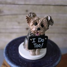 Yorkie Wedding Cake Topper - Made To Look Like Your Pet - With Chalkboard Sign by CherryRedToppers on Etsy https://www.etsy.com/listing/200898851/yorkie-wedding-cake-topper-made-to-look
