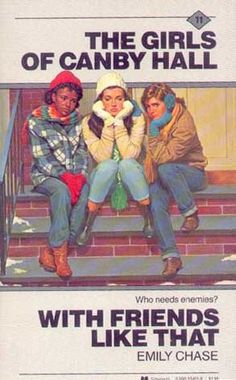 With Friends Like That (The Girls of Canby Hall, #11) Mass Market Paperback, 186 pages Published March 1st 1985 by Scholastic