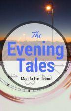 Večerní Příběhy ▶️ od MagdaErminson