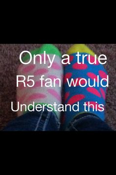 Mismatched socks with polka dots, you like your pizza cold I think thats hot, you like to swim at night when the moon is full you think that makes you strange, I think that's cool!!! R5 !!!!!♡♡♡♡♡