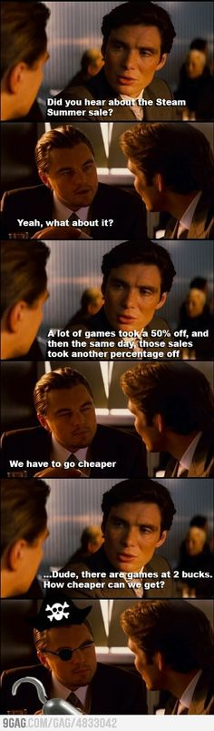 Steam summer sales... we have to go cheaper