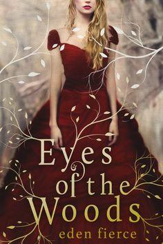 Eden Fierce - Eyes of the Woods