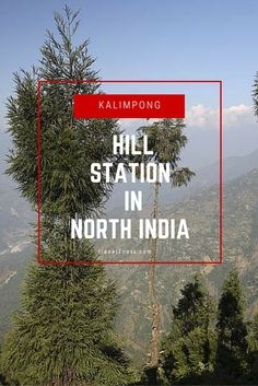 Kalimpong is a hill station that is nestled in the eastern Himalayas, and is part of the Darjeeling district in the state of West Bengal.