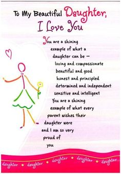 ~ To My Beautiful Daughter, I Love You (Thoughts Of Life) This is to all my girls!! I❤️u!!: