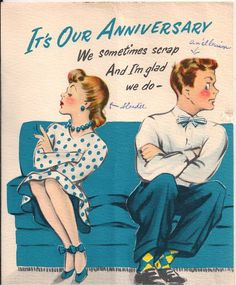 Vintage Anniversary Greeting Card with Angry Fighting Couple: We Sometimes Scrap and Im Glad We Do 1950s