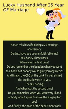 Unfaithful wife after 25 year of marriage - Funny Humor Jokes Funny Marriage Jokes, Relationship Jokes, Marriage Humor, Stupid Jokes, Best Funny Jokes, Good Jokes, Funny Humor, Funny Sarcasm, Ecards Humor