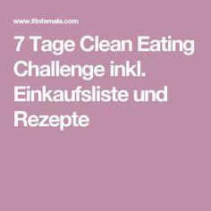 7 Tage Clean Eating Challenge inkl. Einkaufsliste und Rezepte