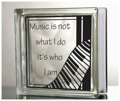 Music is not what I do, its who I am Glass Block Decal DIY    ♥ ♥ ♥ ♥ ♥ ♥ ♥ ♥ ♥ ♥ ♥ ♥ ♥ ♥ ♥ ♥ ♥ ♥ ♥ ♥    PLEASE READ: processing and shipping