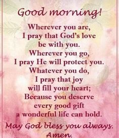 Positive Good Morning Quotes, Happy Good Morning Quotes, Beautiful Morning Messages, Morning Wishes Quotes, Good Morning Prayer, Good Morning World, Morning Blessings, Good Morning Picture, Good Morning Love