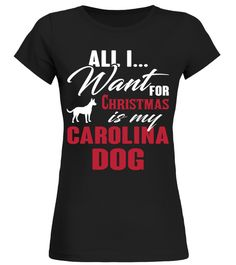 # Carolina Dog Ugly Christmas Sweater Funny Gift T-Shirt .  Shirts says: All I want for Christmas is my Carolina Dog Ugly Christmas Sweater Funny Gift T-Shirt.Best present for Halloween, Mother's Day, Father's Day, Grandparents Day, Christmas, Birthdays everyday gift ideas or any special occasions. T-shirt, Hoodie, Long Sleeved, SweatshirtHOW TO ORDER:1. Select the style and color you want:2. Click Reserve it now3. Select size and quantity4. Enter shipping and billing information5. Done…
