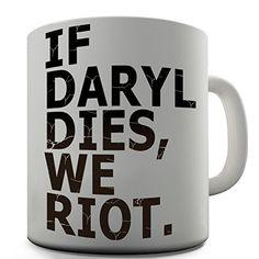 If Daryl Dies Mug