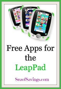 Free apps for the LeapPad - Sea of Savings