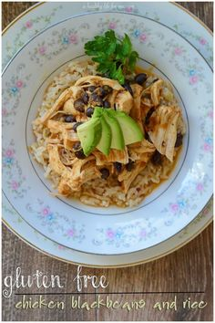 Gluten Free Chicken Black Beans and Rice Healthy Fresh Delicious.  Easy and Delicious Family Favorite Recipe
