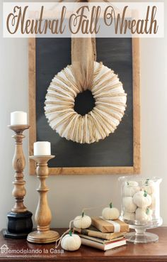 Remodelando la Casa: Neutral Fall Wreath