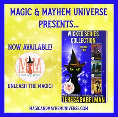 The Wickedly awesome Teresa Gabelman's Wicked Series Collection - Volume Two is now AVAILABLE in the Magic & Mayhem Universe! #MagicMayhemUniverse #ebook #pnr #UnleashTheMagic #newrelease Bestselling Author, Wicked, Universe, Magic, Awesome, Collection, Cosmos, Space, The Universe