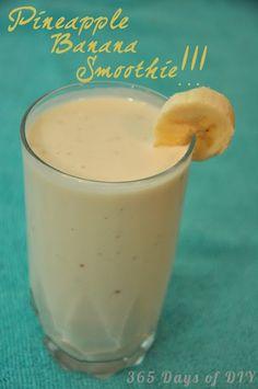 365 Days of DIY: Pineapple Banana Smoothie