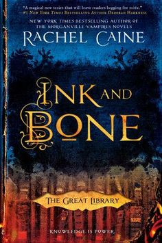 Ink and Bone (The Great Library, an exhilarating new series, New York Times bestselling author Rachel Caine rewrites history, creating a dangerous world where the Great Library of Alexandria has survived the test of time… Ya Books, Library Books, I Love Books, Books To Read, Library Week, Library Rules, Amazing Books, Library Card, The Book