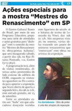 Veículo: jornal Metrô News (11/7/2013).