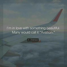 Gallery of airplane quotes. Pilot Quotes, Fly Quotes, Life Quotes, Airplane Quotes, Aviation Quotes, Aviation News, Flight Attendant Quotes, Salford City, Airplane Photography