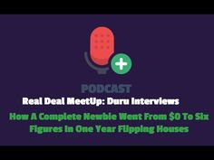 How A Complete Newbie Went From $0 To Six Figures In One Year Flipping Houses - With your host Clifton McKnight with special guest Brittany Calloway. In unde...