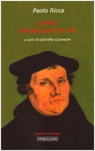 Copertina di 'Lutero, mendicante di dio'