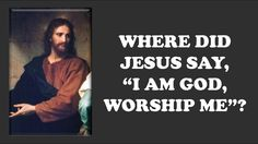 "Where Did Jesus Say, ""I Am God, Worship Me""? (David Wood) - YouTube"