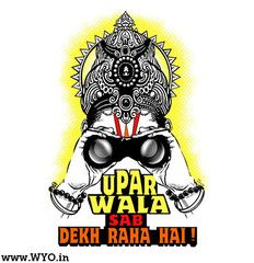 Uparwala Sab Dekhta Hai with his binoculars on a t-shirt, funky god design looking and talking about how karma pays custom designed for indians Funny Quotes In Hindi, Desi Quotes, Sarcastic Quotes, Funky Quotes, Swag Quotes, Bollywood Posters, Desi Humor, Indian Funny, Funny Illustration