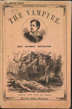 As late as the 1880s Lord Byron, instead of John Polidori, was still being credited as the writer of the Vampyre. Free from known copyright restrictions. #BLGothic #DiscoverLiterature