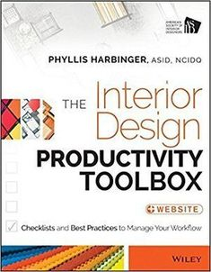 Booktopia has The Interior Design Productivity Toolbox, Checklists and Best Practices to Manage Your Workflow by Phyllis Harbinger. Buy a discounted Paperback of The Interior Design Productivity Toolbox online from Australia's leading online bookstore. Home Design, Interior Design Career, Interior Design Books, Interior Design Process, Interior Design Inspiration, Design Ideas, Design Styles, Interior Decorating, Decorating Ideas
