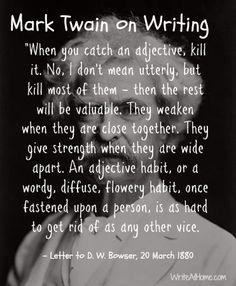 Adjective advice from Mark Twain.