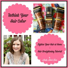 Rethink Your Hair Color AND  A Hair Straightening Tutorial #RethinkYourColour #ad