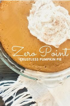 Zero Point Crustless Pumpkin Pie – Pound Dropper - Home & Women Weight Watcher Desserts, Weight Watchers Snacks, Weight Watchers Pumpkin, Plats Weight Watchers, Weight Watchers Smart Points, Weight Watchers Cheesecake, Weight Watchers Crustless Pumpkin Pie Recipe, Pumpkin Pie Crustless, French Tips