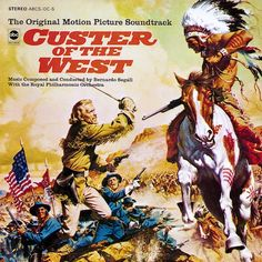 """""""Custer Of The West"""" (1968, ABC).  Music from the movie soundtrack."""