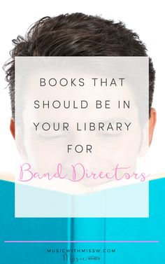 I've read some good books and some not so good books. These are my top books for band directors. Band Director, Elementary Music, Music Classroom, Teaching Music, Music Education, My Teacher, Middle School, Good Books, Musicals