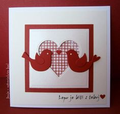 delightful Valentine card ... Spellbinders heart negative space filled with red & white gingham paper ... die cut birds with little heart ... like the design ...