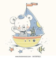Cute baby bear sailor on a boat cartoon hand drawn vector illustration. Can be used for baby t-shirt print, fashion print design, kids wear, baby shower celebration greeting and invitation card.