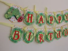 """A Very Hungry Caterpillar """"Happy Birthday"""" Banner, A Very Hungry Caterpillar Party, First Birthday, Boutique Party Decorations on Etsy, $59.50"""