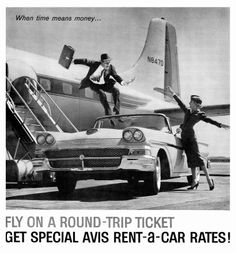 An Avis Rent-A-Car advertisement featuring a Douglas DC-7 and a 1958 Ford convertible