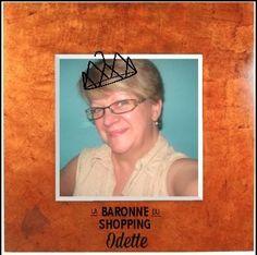 Odette, Baronne du shopping.