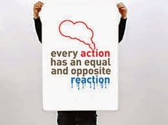 Jenny's Living Space: Mantra for Today: Action and reaction. Be responsi...