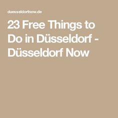 23 Free Things to Do in Düsseldorf - Düsseldorf Now
