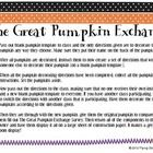 With this activity, students will learn to write a set of directions. Students will decorate a blank pumpkin and write a set of directions. The set...
