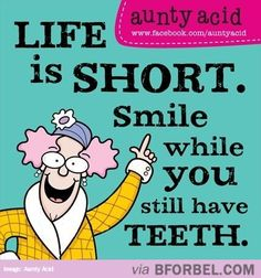 Smile While You Have It...