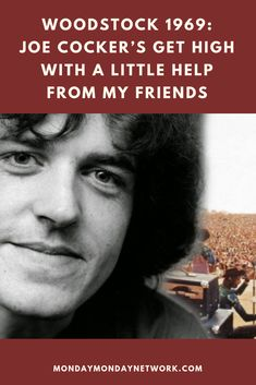 "At Woodstock, Joe Cocker covered The Beatles song ""Get High With A Little Help From My Friends"" and made history. Joe Cocker, Song Lyric Quotes, Song Lyrics, Beatles Songs, The Beatles, Rock And Roll Artists, Effervescence, Monday Monday, My Friend"
