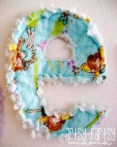 Easy rag letters.  I think these are so fun for a child's room so cute! I wanna learn how to sew