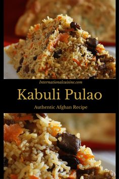 Kabuli pulao is an authentic recipe from Afghanistan made with rice, lamb, carrots, raisins and apricots plus an array of spices. Afghan Rice Recipe, Afghan Food Recipes, Lamb Recipes, Cooking Recipes, Rice Dishes, Food Dishes, Main Dishes, Couscous, Kabuli Pulao